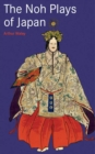 Noh Plays of Japan - eBook