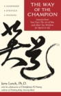 Way of the Champion : Lessons from Sun Tzu's the Art of War and Other Tao Wisdom for Sports & Life - eBook