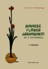 Japanese Flower Arrangement : A Primer - eBook
