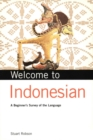 Welcome to Indonesian : A Beginner's Survey of the Language - eBook