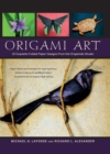 Origami Art : 15 Exquisite Folded Paper Designs from the Origamido Studio: Intermediate and Advanced Projects: Origami Book with 15 Projects - eBook