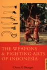 Weapons & Fighting Arts of Indonesia - eBook