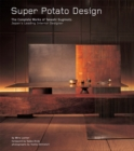Super Potato Design : The Complete Works of Takashi Sugimoto: Japan's Leading Interior Designer - eBook