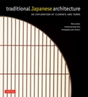 Traditional Japanese Architecture : An Exploration of Elements and Forms - eBook