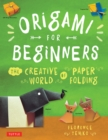 Origami for Beginners : The Creative World of Paper Folding: Easy Origami Book with 36 Projects: Great for Kids or Adult Beginners - eBook