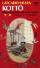 Kotto : Being Japanese Curios, With Sundry Cobwebs - eBook