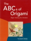 The ABC's of Origami : Paper Folding for Children: Easy Origami Book with 26 Projects: Wonderful for Origami Beginners, Kids & Parents - eBook