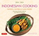 Indonesian Cooking : Satays, Sambals and More - eBook