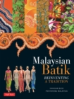 Malaysian Batik : Reinventing a Tradition - eBook