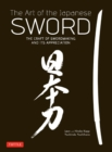 The Art of the Japanese Sword : The Craft of Swordmaking and its Appreciation - eBook