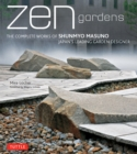 Zen Gardens : The Complete Works of Shunmyo Masuno, Japan's Leading Garden Designer - eBook
