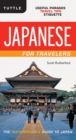 Japanese for Travelers : Useful Phrases Travel Tips Etiquette (Japanese Phrasebook) - eBook