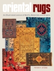 Oriental Rugs : An Illustrated Lexicon of Motifs, Materials, and Origins - eBook