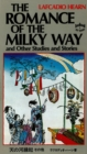 Romance of the Milky Way : and Other Studies and Stories - eBook