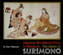 Japanese Woodblock Prints in Miniature: The Genre of Surimon - eBook