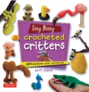 Itty Bitty Crocheted Critters : Amigurumi with Attitude! - eBook