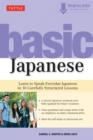 Basic Japanese : Learn to Speak Everyday Japanese in 10 Carefully Structured Lessons: Includes Downloadable Audio - eBook