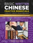 Basic Written Chinese Practice Essentials : An Introduction to Reading and Writing for Beginners (Downloadable MP3 Audio and Printable Flash Cards Included) - eBook