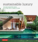 Sustainable Luxury : The New Singapore House, Solutions for a Livable Future - eBook