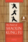 Power of Shaolin Kung Fu : Harness the Speed and Devastating Force of Southern Shaolin Jow Ga Kung Fu [Downloadable Material Included] - eBook