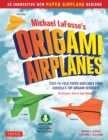 Planes for Brains : 28 Innovative Origami Airplane Designs: Includes Full-Color Origami Book with Downloadable Video Instructions - eBook