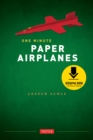 One Minute Paper Airplanes : 12 Pop-Out Planes, Easily Assembled in Under a Minute: Paper Airplane Book with 12 Projects and Downloadable Content - eBook