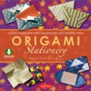 Origami Stationery : (Downloadable Material Included) - eBook