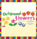 Origami Flowers Ebook : Fold Lovely Daises, Lilies, Lotus Flowers and More!: Kit with Origami Books and 41 Projects: Great for Kids and Adults - eBook