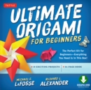 Ultimate Origami for Beginners Kit Ebook : Perfect Kit for Beginners- Includes Origami Book with Downloadable Instructional Video - eBook