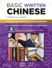 Basic Written Chinese : Move From Complete Beginner Level to Basic  Proficiency (Downloadable Audio Included) - eBook