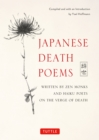 Japanese Death Poems : Written by Zen Monks and Haiku Poets on the Verge of Death - eBook