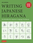 Writing Japanese Hiragana : An Introductory Japanese Language Workbook: Learn and Practice The Japanese Alphabet - eBook