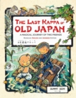 The Last Kappa of Old Japan Bilingual Edition : A Magical Journey of Two Friends (English-Japanese) - eBook