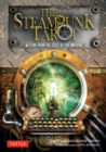 The Steampunk Tarot Ebook : Wisdom from the Gods of the Machine - eBook