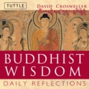 Buddhist Wisdom : Daily Reflections - eBook