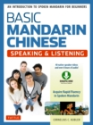 Basic Mandarin Chinese - Speaking & Listening Textbook : An Introduction to Spoken Mandarin for Beginners (Audio and Video Downloads Included) - eBook