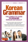 Korean Grammar : The Complete Guide to Speaking Korean Naturally - eBook