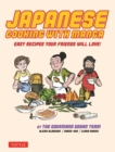 Japanese Cooking with Manga : The Gourmand Gohan Cookbook - 59 Easy Recipes Your Friends will Love! - eBook