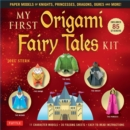 My First Origami Fairy Tales Ebook : Paper Models of Knights, Princesses, Dragons, Ogres and More! (includes Printable Folding Sheets, Easy-to-Read Instructions and Printable Story Backdrops) - eBook