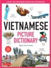Vietnamese Picture Dictionary : Learn 1,500 Vietnamese Words and Expressions - The Perfect Resource for Visual Learners of All Ages (Includes Online Audio) - eBook