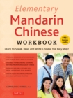 Elementary Mandarin Chinese Workbook : Learn to Speak, Read and Write Chinese the Easy Way! (Companion Audio) - eBook