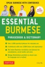 Essential Burmese Phrasebook & Dictionary : Speak Burmese with Confidence - eBook