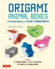 Origami Animal Boxes Kit : Kawaii Paper Models with Secret Compartments! (16 Animal Origami Models) - eBook