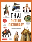 Thai Picture Dictionary : Learn 1,500 Thai Words and Phrases - The Perfect Visual Resource for Language Learners of All Ages (Includes Online Audio) - eBook