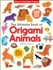 The Ultimate Book of Origami Animals : Easy-to-Fold Paper Models [Includes 120 models; eye stickers] - eBook