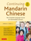 Continuing Mandarin Chinese Textbook : The Complete Language Course for Intermediate Learners - eBook