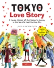 Tokyo Love Story : A Manga Memoir of One Woman's Journey in the World's Most Exciting City (Told in English and Japanese Text) - eBook