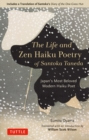 "The Life and Zen Haiku Poetry of Santoka Taneda : Japan's Beloved Modern Haiku Poet: Includes a Translation of Santoka's ""Diary of the One-Grass Hut"" - eBook"