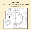 The Eye: Atlas of Anatomical History - eBook