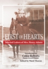 First of Hearts : Selected Letters of Mrs. Henry Adams - eBook